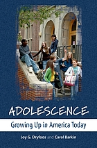 Adolescence : growing up in America today