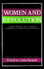 Women and revolution : a discussion of the unhappy marriage of Marxism and feminism