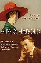 Vita and Harold : the letters of Vita Sackville-West and Harold Nicolson
