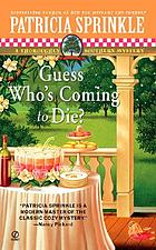 Guess who's coming to die? : a thoroughly Southern mystery