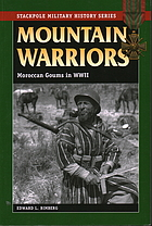 Mountain warriors : Moroccan goums in World War II