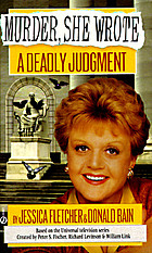 A deadly judgment : a Murder, she wrote mystery : a novel