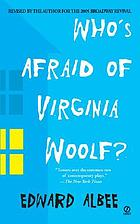Who's afraid of Virginia Woolf? : a play