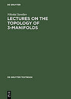 Lectures on the topology of 3-manifolds : an introduction to the Casson invariant