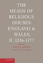 The heads of religious houses, England and Wales