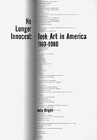 No longer innocent : book art in America, 1960-1980