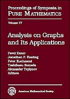 Analysis on graphs and its applications : Isaac Newton Institute for Mathematical Sciences, Cambridge, UK, January 8-June 29, 2007