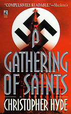 A gathering of saints : a novel