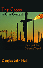 The cross in our context : Jesus and the suffering world