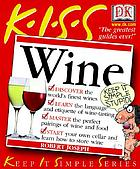 K.I.S.S. guide to wine