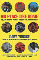 No place like home : a Black Briton's journey through the American South