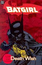 Batgirl : death wish