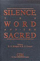 Silence, the word and the sacred : essays