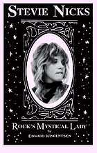 Stevie Nicks : rock's mystical lady