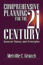 Comprehensive planning for the 21st century : general theory and principles