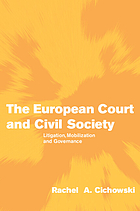 The European court and civil society : litigation, mobilization and governance