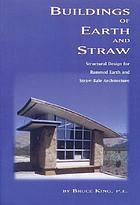 Buildings of earth and straw : structural design for rammed earth and straw-bale architecture
