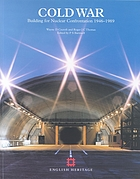 Cold war : building for nuclear confrontation 1946-1989