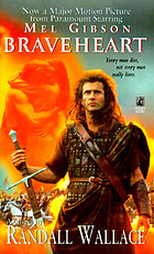 Braveheart : a novel
