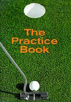 The practice book