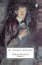 Complete short stories of W. Somerset Maugham
