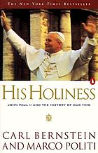 His Holiness : John Paul II and the history of our time