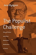 The populist challenge : political protest and ethno-nationalist mobilization in France