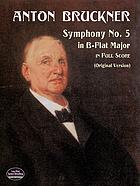 V. Symphonie B-Dur : Originalfassung