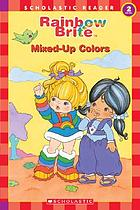 Rainbow Brite : mixed-up colors