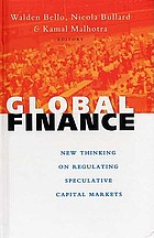Global finance : new thinking on regulating speculative capital markets