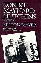 Robert Maynard Hutchins a memoir