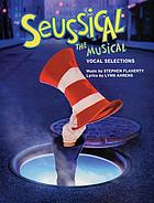 Seussical : the musical : vocal selections