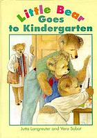 Little Bear goes to kindergarten