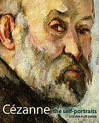 Cézanne : the self-portraits
