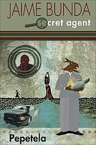 Jaime Bunda, secret agent : story of various mysteries