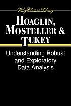 Understanding robust and exploratory data analysis