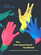 The interdependence handbook looking back, living the present, choosing the future