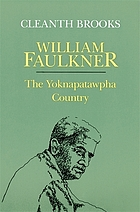 William Faulkner; the Yoknapatawpha country