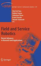 Field and Service Robotics (vol. # 24) Recent Advances in Research and Applications