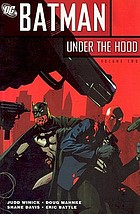 Batman : under the hood. Vol. 2