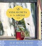 La vida secreta de las abejas [novela]