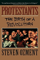 Protestants : the birth of a revolution