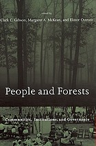 People and forests : communities, institutions, and governance