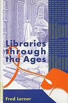 Libraries through the ages