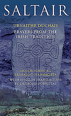 Saltair : urnaithe dúchais = Prayers from the Irish tradition