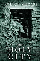 The holy city : a novel