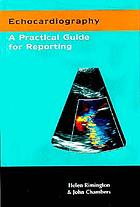Echocardiography a practical guide for reporting