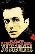 Joe Strummer : the authorised biography