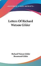 Letters of Richard Watson Gilder