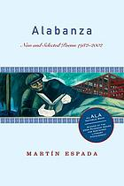 Alabanza : new and selected poems, 1982-2002